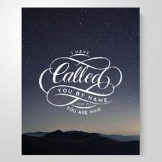 """""""I have called you by name"""" 