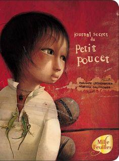 Journal secret du Petit Poucet De Rébecca Dautremer, Philippe Lechermeier