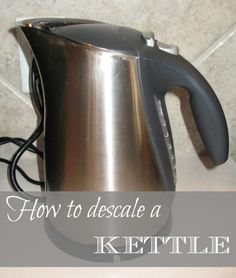 Simple Joys of Home: How to Descale a Kettle