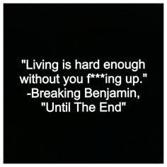Until The End by Breaking Benjamin