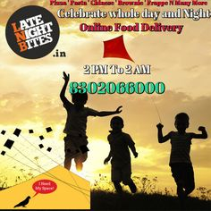 Jaipur's ! Biggest Festival  Happy Lohri and Makar Sakranti  Cold Weather # Pink City # Kites  # Sweets # Online Order # Music # Enjoyy # You Celebrate and We Deliver  2 PM to 2 AM Pizza # Pasta # Chinese # Brownie # Frappe N Many More.. Call 8302066000 Click www.latenightbites.in