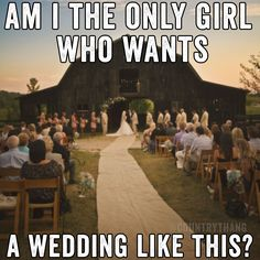Am I the only girl who wants a wedding like this? #countrywedding #countrycouple #relationshipggoals #countrythang #countrythangquotes #countryquotes #countrysayings