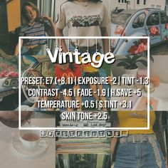 #VSCO #FILTERS ♡ VINTAGE Type: Vintage Filter Looks best: Vintage #Pictures Perfect shot: #Vintage outfits, #Antique decor