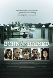 Born & Raised, a movie filmed in St. Bay County, Seaside Towns, Great Films, Independent Films, Coming Of Age, International Film Festival, Panama City Panama, Film Movie, Young Man