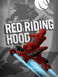 Red Riding Hood: Science Fiction Fairy Tales by Blue Tractor designs for SurLaLune