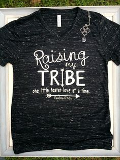 57f671203 Raising My Tribe, Foster Shirt, Foster Parent Shirt, Foster Mom Shirt,  Foster
