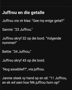 Afrikaans Quotes, Funny, Motivational, African, Heart, Humor, Tired Funny, Hilarious, Humour