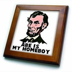 "Abe Lincoln Is My Homeboy - 8x8 Framed Tile by 3dRose. $22.99. Cherry Finish. Inset high gloss 6"" x 6"" ceramic tile.. Keyhole in the back of frame allows for easy hanging.. Solid wood frame. Dimensions: 8"" H x 8"" W x 1/2"" D. Abe Lincoln Is My Homeboy Framed Tile is 8"" x 8"" with a 6"" x 6"" high gloss inset ceramic tile, surrounded by a solid wood frame with pre-drilled keyhole for easy wall mounting."
