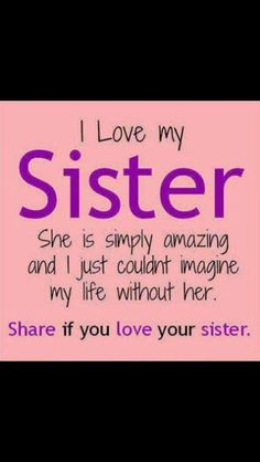 Prayer For My Sister Quotes 44 Best Things That Remind Me Of My Sisters Images On Pinterest .