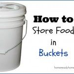 How to Store Food in Buckets | #preparedness #food #storage #howto