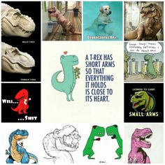 A T-Rex has short arms so that everything it holds is close to its heart