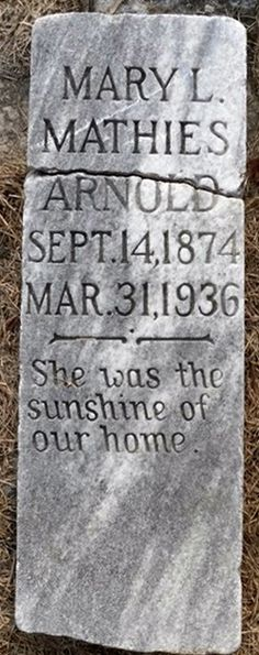 Tombstone Tuesday ~ Mary L. Mathies Arnold