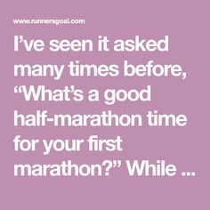 """I've seen it asked many times before, """"What's a good half-marathon time for your first marathon?"""" While this answer will vary a great deal depending on your previous running experience and overall fitness level; running a half marathon under 2 hours is a common goal. And in fact, I think its a great goal for …"""