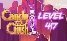 Candy Crush Soda Saga Level 417