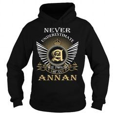 Never Underestimate The Power of an ANNAN - Last Name, Surname T-Shirt #name #tshirts #ANNAN #gift #ideas #Popular #Everything #Videos #Shop #Animals #pets #Architecture #Art #Cars #motorcycles #Celebrities #DIY #crafts #Design #Education #Entertainment #Food #drink #Gardening #Geek #Hair #beauty #Health #fitness #History #Holidays #events #Home decor #Humor #Illustrations #posters #Kids #parenting #Men #Outdoors #Photography #Products #Quotes #Science #nature #Sports #Tattoos #Technology…