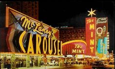 Vintage Las Vegas - McLaney's Carousel casino and The Mint, downtown on Fremont Street. Neon Signs Uk, Neon Signs For Sale, Love Neon Sign, Vintage Neon Signs, Vegas Casino, Las Vegas Nevada, Neon Sign Repair, Atlantic City Casino, Neon Licht