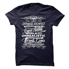 I Am A Database Architect #style #clothing. I WANT THIS => https://www.sunfrog.com/LifeStyle/I-Am-A-Database-Architect-51802263-Guys.html?id=60505