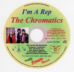 The Chromatics, I'm A Rep http://rtlmusic.webplus.net/chromatics.html