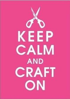 Keep Calm and Craft On! I need this for my craft room! Keep Calm Quotes, Me Quotes, Motivational Quotes, Funny Quotes, Inspirational Quotes, Sport Quotes, Craft Room Signs, Small Craft Rooms, Scrapbook Quotes