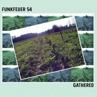 Funkfeuer 54 - Gathered by Funkfeuer 54 on SoundCloud