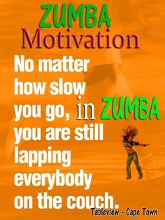 Zumba Motivation...love this! sometimes I don't feel like doing a full on zumba workout but this is something I will have to keep in mind