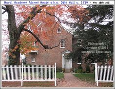 The Naval Academy Alumni House also know as Ogle Hall circa 1739 on King George Street in Annapolis Maryland. Photograph taken on November 28th 2011. To see a full size version of this photograph and the Annapolis Experience Blog article click on the Visit Site button. Image and article Copyright © 2015 G J Gibson Photography LLC.
