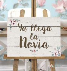 """Cartel """"Ya llega la Novia"""" - fondo blanco"""
