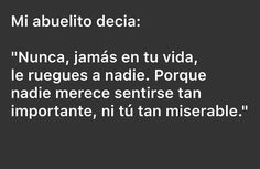 Para ti Andy aunque te quiero mucho Tumblr Quotes, True Quotes, Best Quotes, Words Can Hurt, High School Musical, Life Thoughts, Words To Describe, Queen Quotes, Spanish Quotes