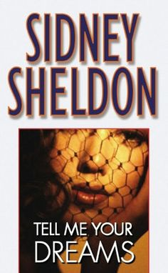 Tell Me Your Dreams by Sidney Sheldon. This was the first ever book I read of his. The most deadliest written of SS books. 'Off goes the weasel' - Tony. Damn it still gives me goosebumps! Superb ♥