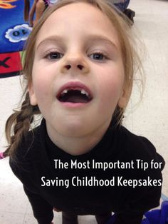 The most important--and easy--thing to remember about saving childhood memories.