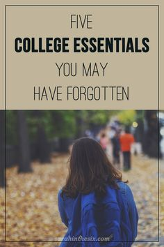 5 college essentials you may have forgotten.