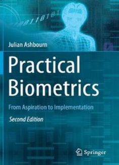 Practical Biometrics: From Aspiration To Implementation PDF