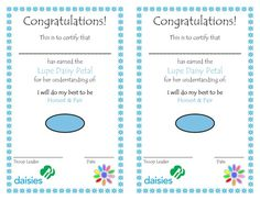 Lupe Petal:  Have a nice certificate to hand out to the girls to put in their scrapbook.
