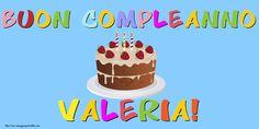 Cartoline di compleanno - Buon Compleanno Valeria!