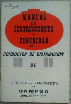 Primer manual de seguridad para el conductor de campsa. año 1978