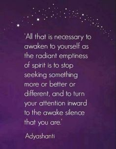 Empty your mind to discover the radiant fullness of spirit within