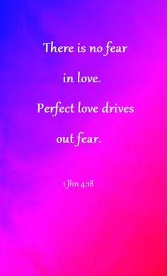 No #fear in #love