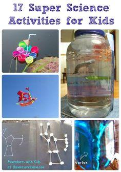17 Super Science Activities for Kids (guest post)