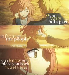 """""""You only fall apart in front of the people you know can piece you back together..""""    Anime: Kyoukai No Kanata    © edited by Karunase    karunase.tumblr.com"""