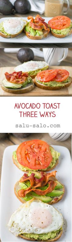 In this avocado toast three ways recipe, the avocado is mashed or sliced, spread on toast and topped with fried egg, slices of tomato or with bacon.