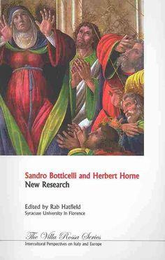 Sandro Botticelli and Herbert Horne: New Research