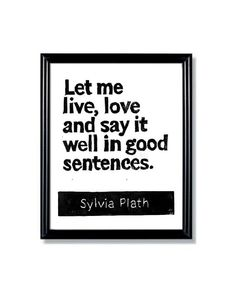 LINOCUT PRINT  Sylvia Plath Quote Let me live love by WordsIGiveBy, $9.50