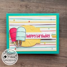 Happy Birthday Melissa, The Ink Spots, Stampin Up Paper Pumpkin, Creative Outlet, Stamping Up, Kids Cards, Homemade Cards, I Card, Card Stock
