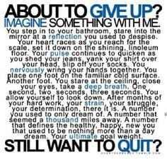 Don't Quit!!