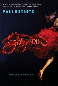 Gorgeous by Paul Rudnick from @عبدالعزيز الجسار Bukhamseen Is Teen Scholastic - click on the cover to see if the book's available at Otis Library.