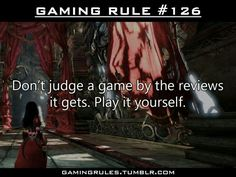 Have to agree with this one, mainly because of the game in the pic! Alice: Madness Returns is creepy but awesome! (Though most all agree that resident evil: racoon city was terrible in all ways) Video Game Logic, Video Games Funny, Funny Games, Videos Fun, Pokemon, Gaming Rules, I Love Games, Game Quotes, Gamers