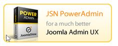 JSN PowerAdmin Adds Drag-and-Drop and Visual Editing to Joomla