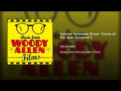 """Sunrise Serenade (From Woody Allen's """"Curse of the Jade Scorpion"""") 2001"""