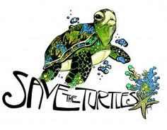 Save our turtles...