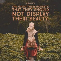 Allah Almighty Said in the Holy Quran: And Guard Their modesty; That They Should Not Display Their Beauty. Beautiful Islamic Quotes, Islamic Inspirational Quotes, Islamic Qoutes, Islamic Art, Hijab Quotes, Muslim Quotes, Islam Muslim, Islam Quran, Allah Islam